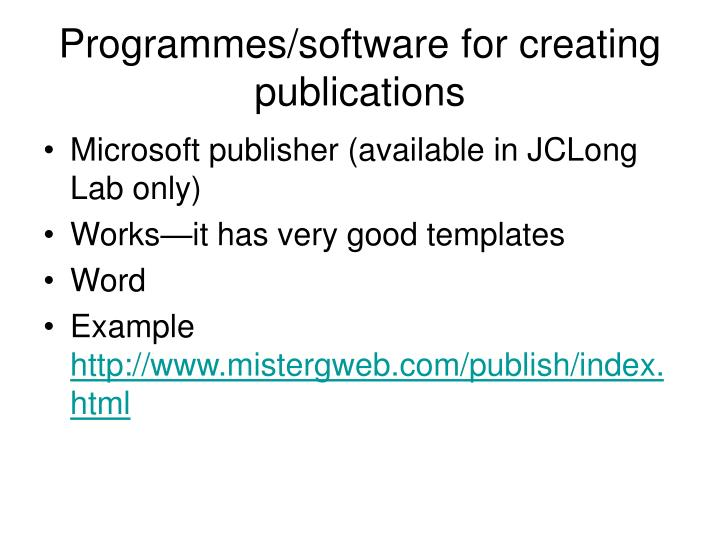 Programmes/software for creating publications
