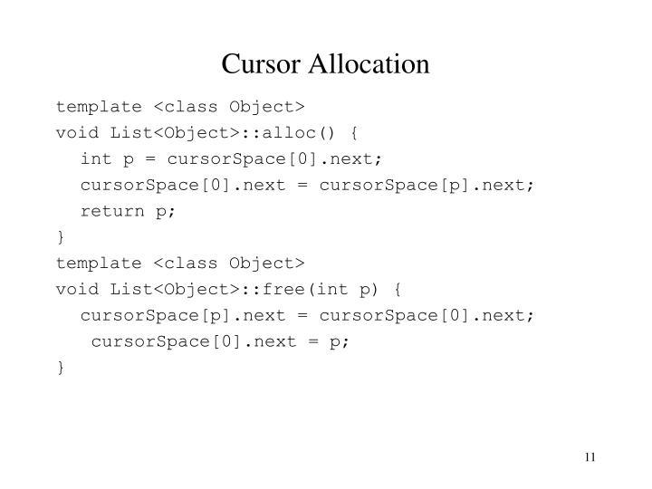 Cursor Allocation