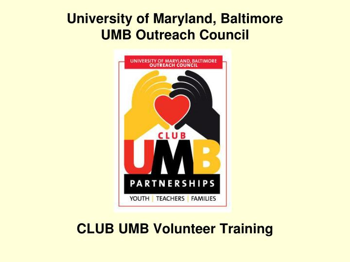 university of maryland baltimore umb outreach council n.