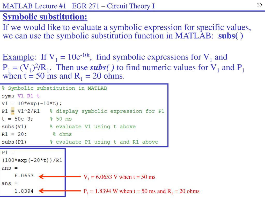 PPT - MATLAB Lecture #1 EGR 271 – Circuit Theory I