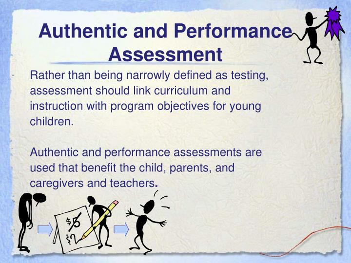 Authentic and Performance Assessment