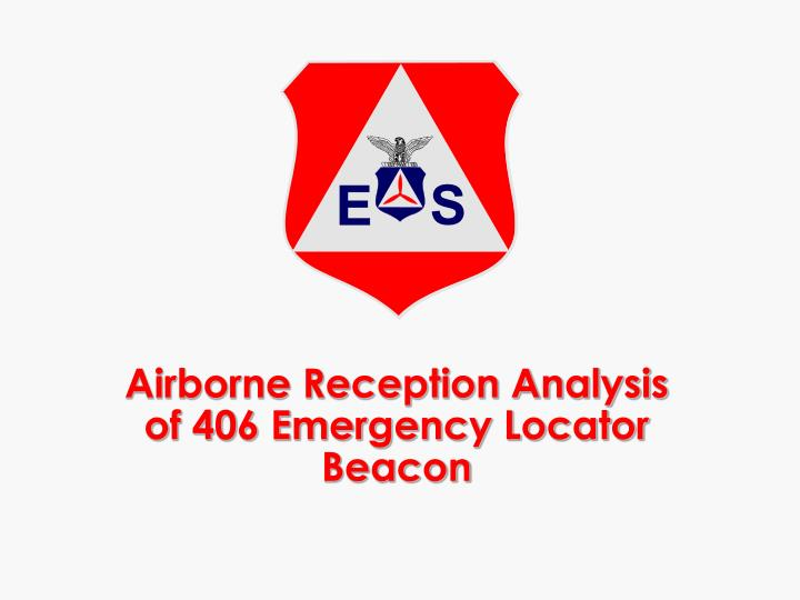 airborne reception analysis of 406 emergency locator beacon n.