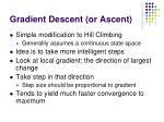 gradient descent or ascent