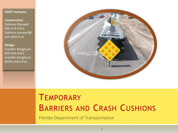 temporary barriers and crash cushions n.