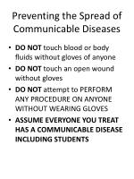 preventing the spread of communicable diseases