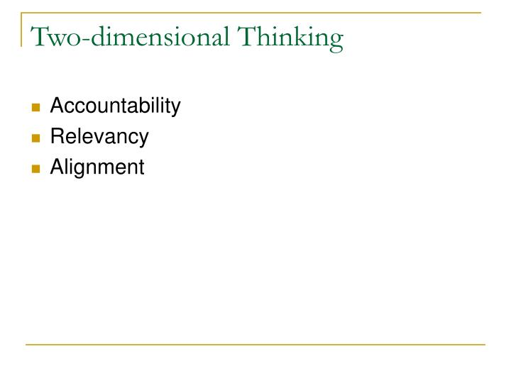 Two-dimensional Thinking