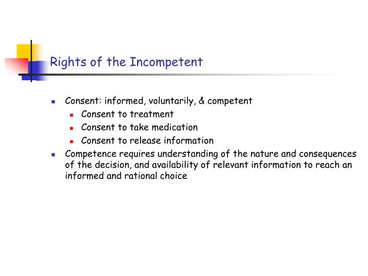 Rights of the Incompetent