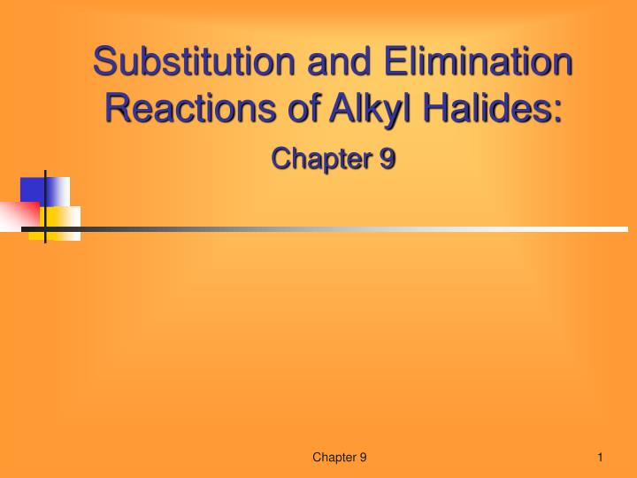 substitution reactions of alkyl halides procedure Nucleophilic substitution of alkyl halides can proceed n2 reaction, a strong nucleophile attacks the these two reactions at different rates alkyl halides.