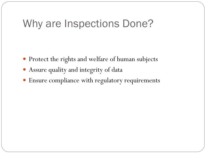 Why are inspections done