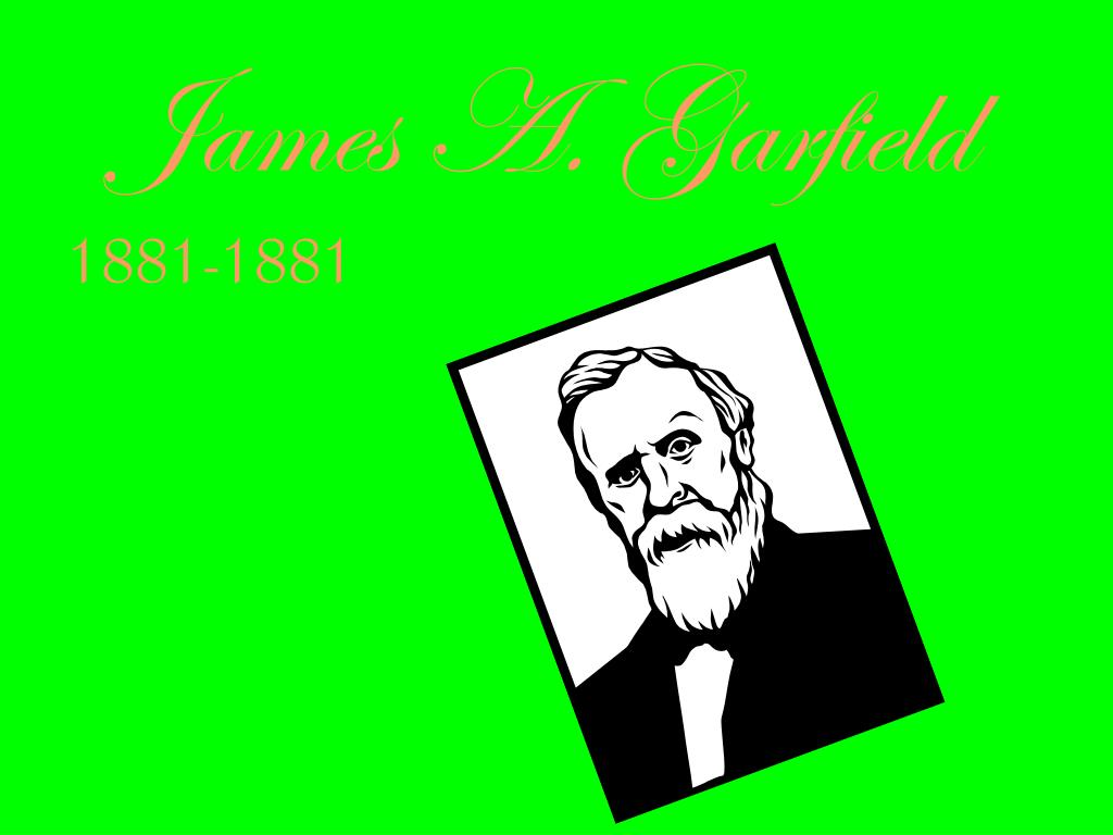 Ppt James A Garfield Powerpoint Presentation Free Download Id 6790562