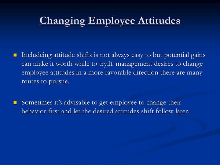 Changing Employee Attitudes