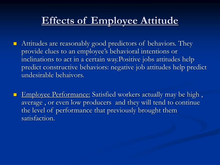 Effects of Employee Attitude