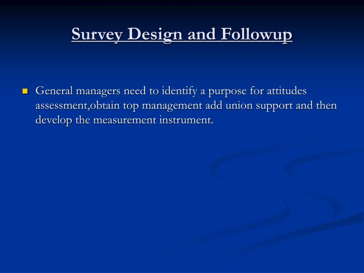 Survey Design and Followup