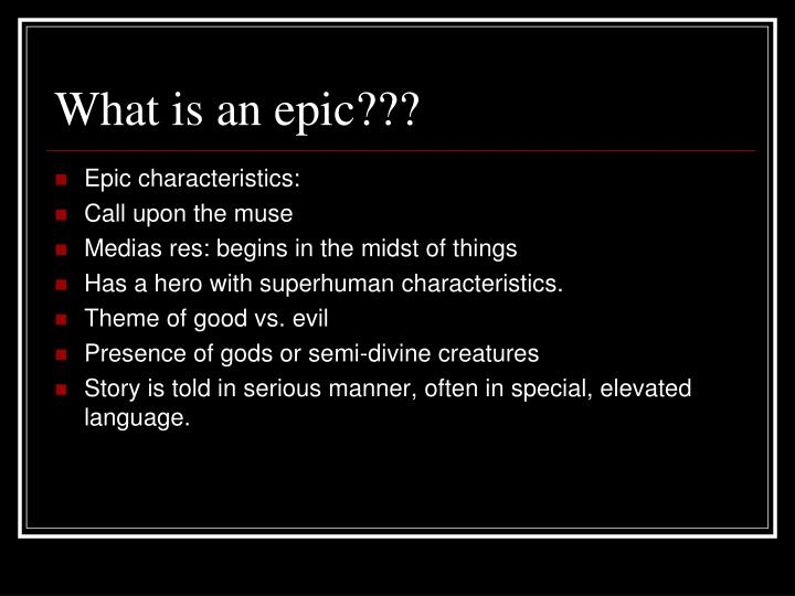 What is an epic???