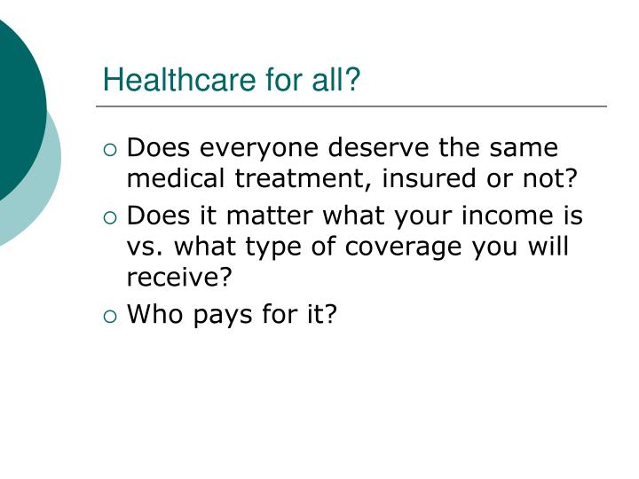 Healthcare for all?