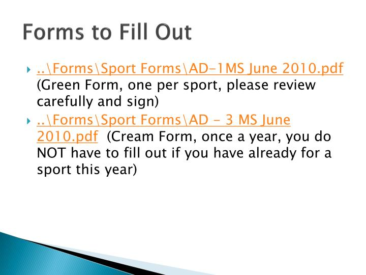 Forms to Fill Out