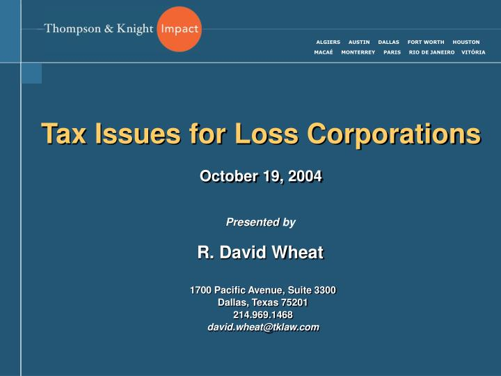 tax issues for loss corporations october 19 2004 n.