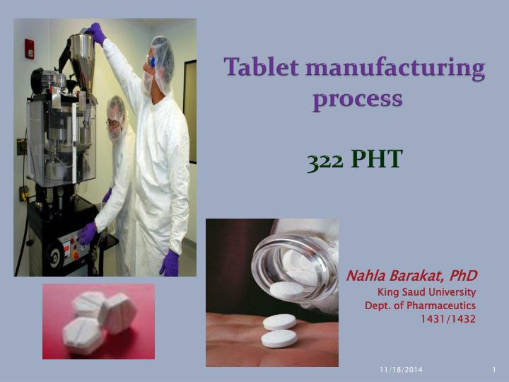 PPT - Tablet manufacturing process 322 PHT PowerPoint