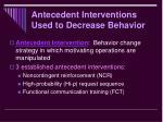 antecedent interventions used to decrease behavior