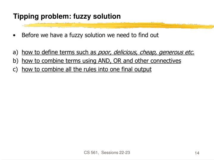 Tipping problem: fuzzy solution