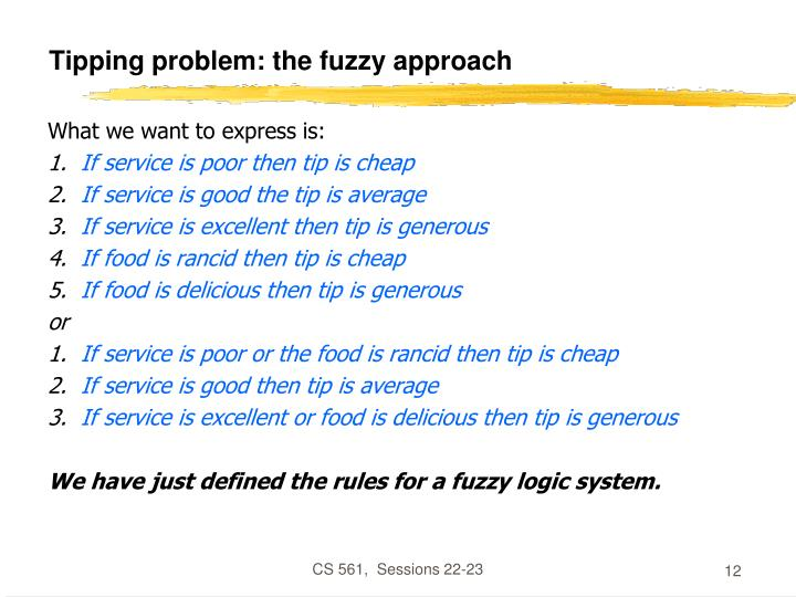 Tipping problem: the fuzzy approach