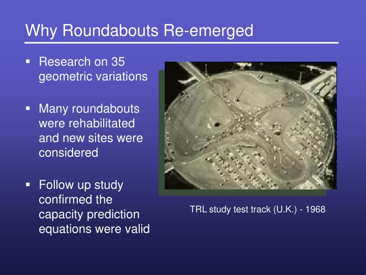 Why Roundabouts Re-emerged