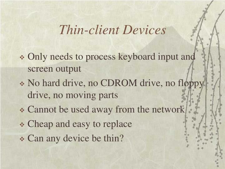 Thin-client Devices