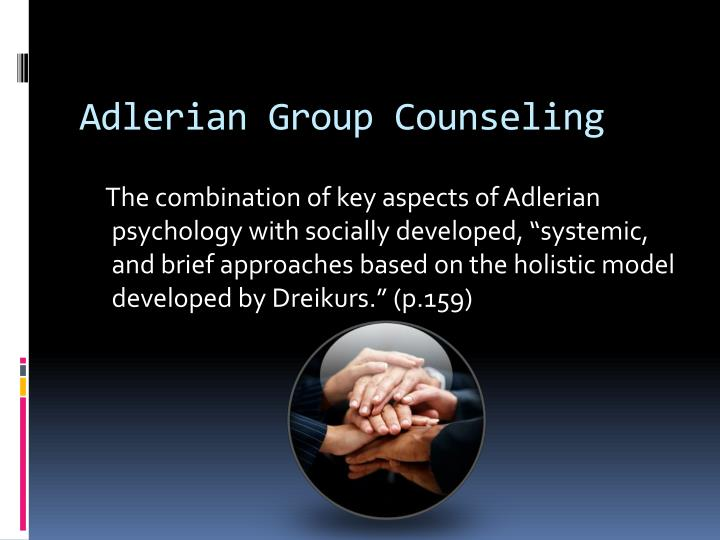 adlerian group therapy Adler therapy group specializes in delivering physical therapy, occupational therapy, and speech language pathology for pediatrics, adolescents and adults.