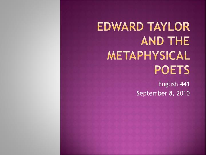 edward taylor and the metaphysical poets