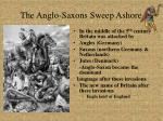 the anglo saxons sweep ashore