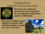 unifying forces alfred the great and christianity1