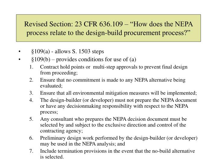 """Revised Section: 23 CFR 636.109 – """"How does the NEPA process relate to the design-build procurement process?"""""""