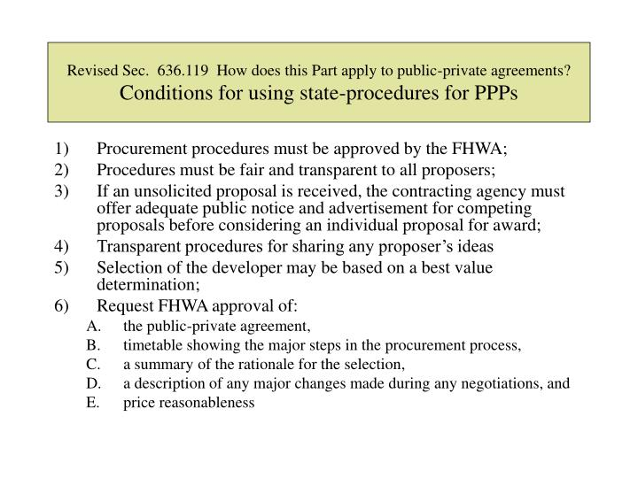 Revised Sec.  636.119  How does this Part apply to public-private agreements?