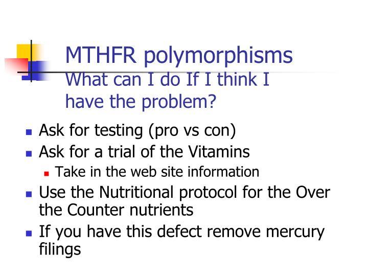 MTHFR polymorphisms