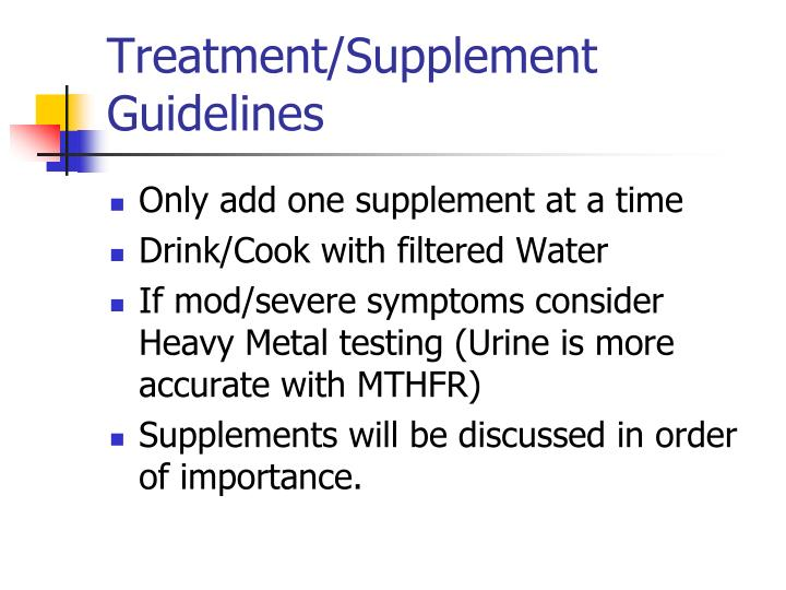 Treatment/Supplement Guidelines