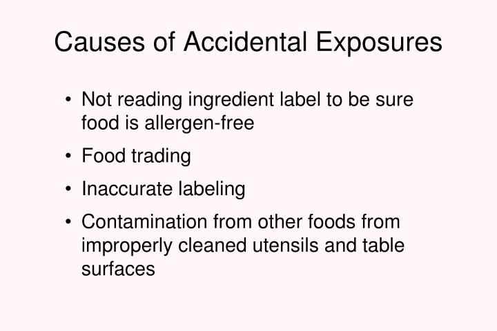 Causes of Accidental Exposures