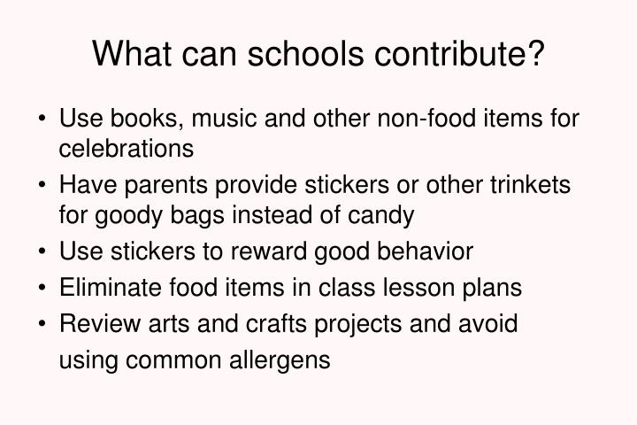 What can schools contribute?