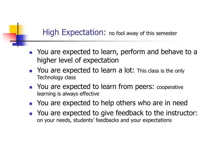 High Expectation: