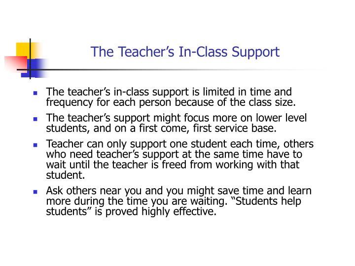 The Teacher's In-Class Support