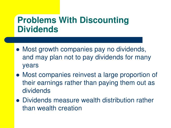 Problems With Discounting Dividends