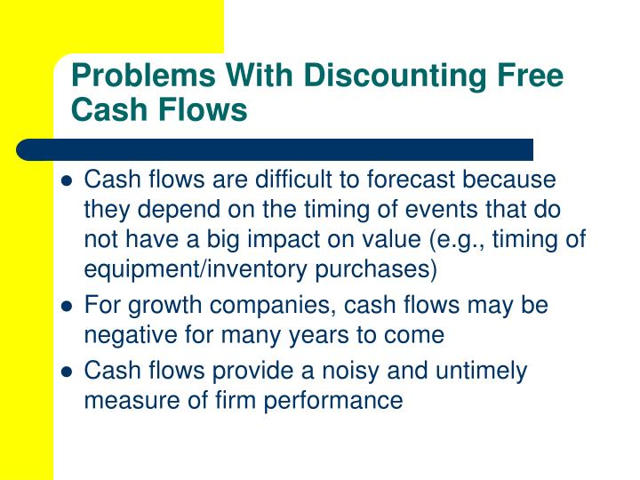Problems With Discounting Free Cash Flows