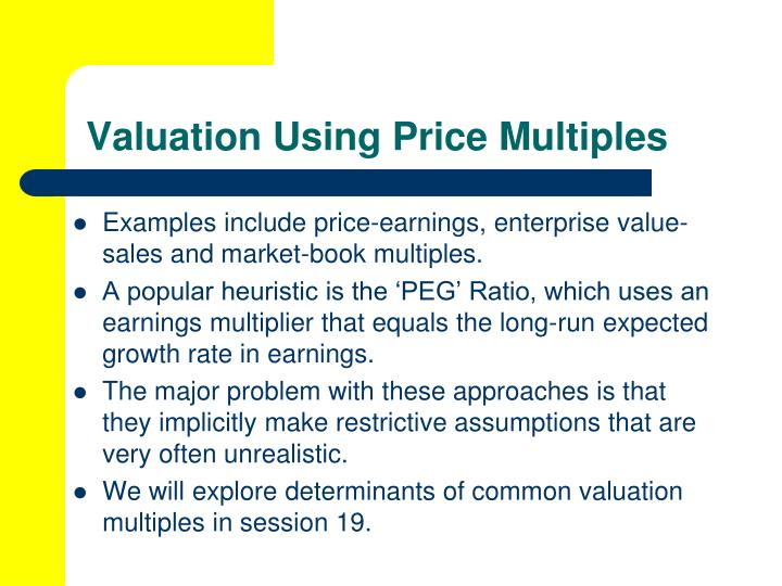 Valuation Using Price Multiples