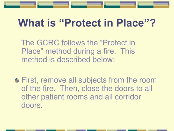 "What is ""Protect in Place""?"