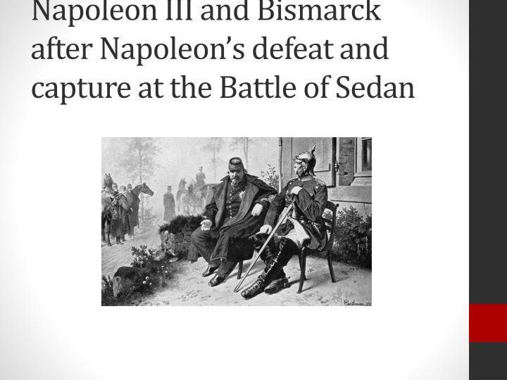 Napoleon III and Bismarck after Napoleon's defeat and capture at the Battle of Sedan