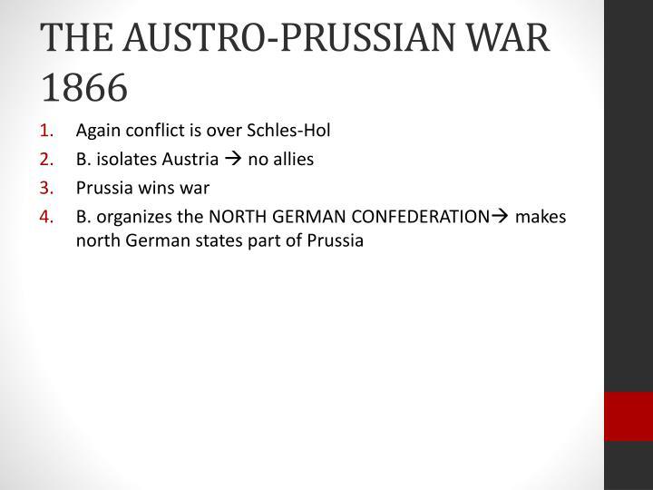 THE AUSTRO-PRUSSIAN WAR 1866