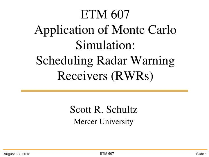 PPT - ETM 607 Application of Monte Carlo Simulation