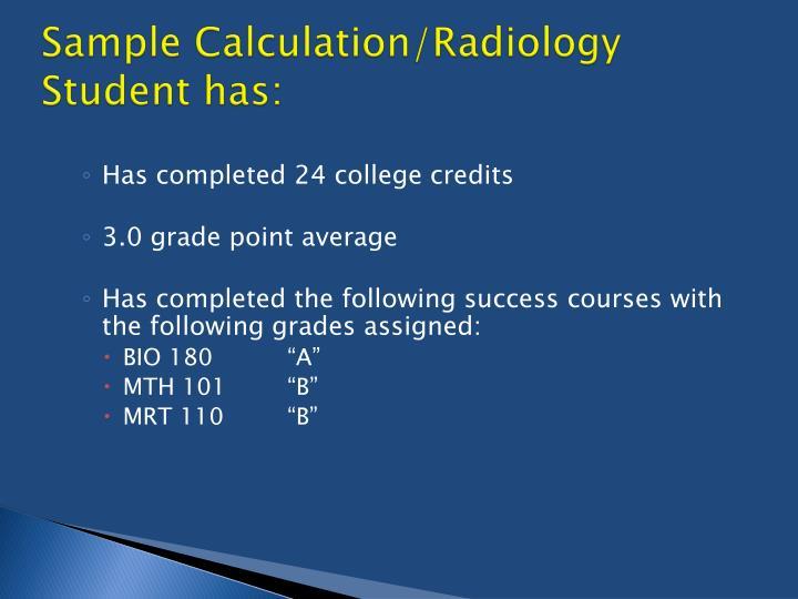 Sample Calculation/Radiology