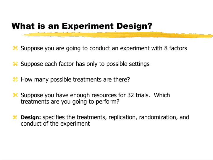 What is an Experiment Design?