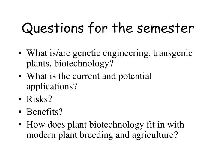 Questions for the semester