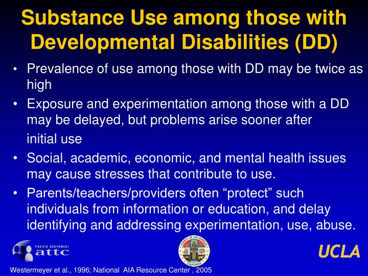 Substance Use among those with Developmental Disabilities (DD)